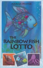 Cover of: The Rainbow Fish Lotto Game by M. Pfister