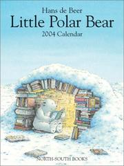 Cover of: Little Polar Bear 2004 Wall Calendar by hans de Beer