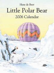 Cover of: Little Polar Bear 2006 Wall Calendar (Big) (Calendar) by deBeer H.