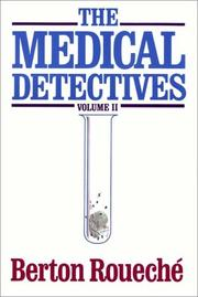 Cover of: The Medical Detectives Vol. 2 | Berton Roueché