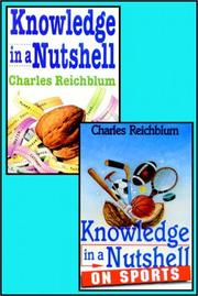 Cover of: Knowledge In A Nutshell And Knowledge In A Nutshell On Sports | Charles Reichblum