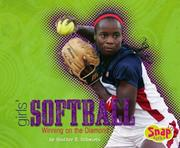Cover of: Girls' Softball | Heather E. Schwartz