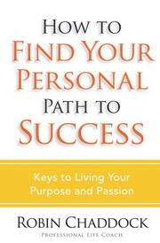 Cover of: How to Find Your Personal Path to Success | Robin Chaddock