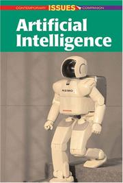Cover of: Artificial Intelligence (Contemporary Issues Companion) | Sylvia Engdahl