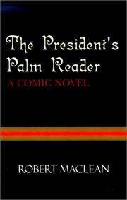 Cover of: The President's Palm Reader | Robert MacLean