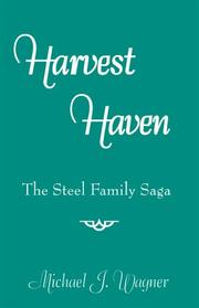 Cover of: Harvest Haven | Michael J. Wagner