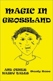 Cover of: Magic in Grossland | William Rowe