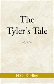 Cover of: The Tyler's Tale | Dudley