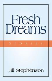 Cover of: Fresh Dreams | Jill Stephenson