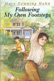 Cover of: Following my own footsteps | Mary Downing Hahn