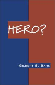 Cover of: Hero? | Gilbert S. Bahn