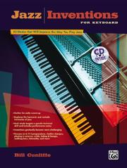 Cover of: Jazz Inventions for Keyboard | Bill Cunliffe