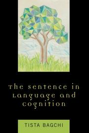 Cover of: The Sentence in Language and Cognition | Tista Bagchi