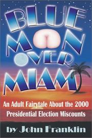 Cover of: Blue Moon over Miami | John Franklin