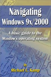 Cover of: Navigating Windows 9x/2000 | Michael L. Kamp