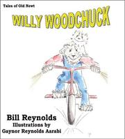Cover of: Willy Woodchuck by Bill Reynolds