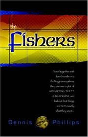 Cover of: The Fishers by Dennis Phillips