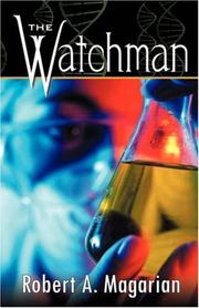 Cover of: The Watchman | Robert, A. Magarian