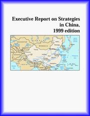 Cover of: Executive Report on Strategies in China | The China Research Group