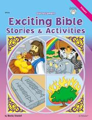 Cover of: Old Testament Exciting Bible Stories & Activities | Becky Daniel