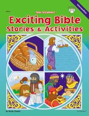 Cover of: New Testament Exciting Bible Stories & Activities | Becky Daniel
