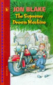 Cover of: The Supreme Dream Machine | Jon Blake
