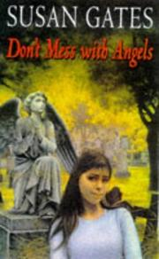 Cover of: Don't Mess with Angels | Susan P. Gates