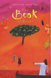 Cover of: The Book of Books | Trevor Dennis