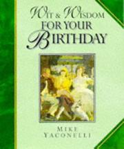 Cover of: Wit and Wisdom for Your Birthday (Wit and Wisdom Minibooks) by Mike Yaconelli