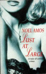Cover of: Lust at Large (Anonymous) by Noel Amos