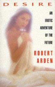 Cover of: Desire | Robert Arden