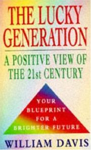 Cover of: The Lucky Generation | William Davis