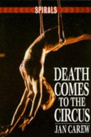 Cover of: Death Comes to the Circus by Jan Carew