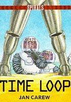 Cover of: Time Loop by Jan Carew