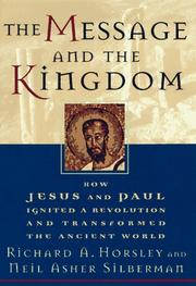 Cover of: The message and the kingdom | Richard A. Horsley