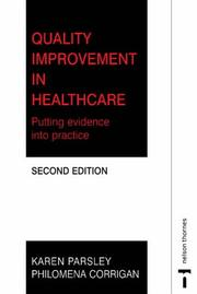 Cover of: Quality Improvement in Nursing and Healthcare | Karen Parsley