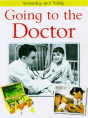 Cover of: Going to the Doctor (Yesterday & Today) | Fiona MacDonald
