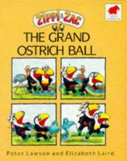 Cover of: Zippi and Zac and the Grand Ostrich Ball | Elizabeth Laird