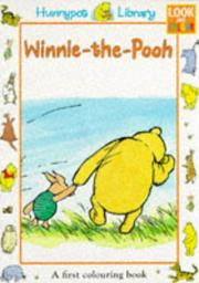 Cover of: Winnie-the-Pooh First Colouring (Hunnypot Library) | A. A. Milne