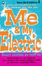 Cover of: Me and My Electric | Elizabeth Laird
