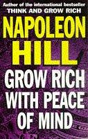 Cover of: Grow Rich With Peace of Mind | Napoleon Hill