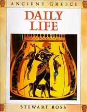 Cover of: Daily Life (Ancient Greece) | Ross, Stewart.