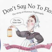 Cover of: Don't Say No to Flo! (Stories from History) by Ross, Stewart.