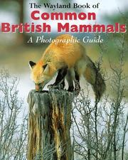 Cover of: The Wayland Book of Common British Mammals | Shirley Thompson