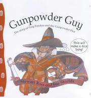 Cover of: Gunpowder Guy (Stories from History) by Ross, Stewart.