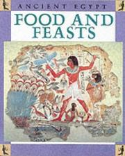 Cover of: Food and Festivals (Ancient Egypt) | Ross, Stewart.