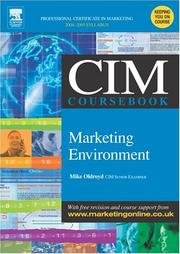 Cover of: CIM Coursebook 04/05 Marketing Environment (Cim Coursebook 04/05) | Mike Oldroyd