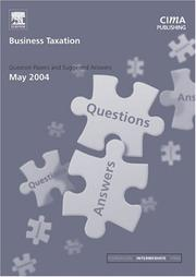 Cover of: Business Taxation May 2004 Exam Q&As (CIMA May 2004 Q&As) | CIMA