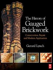 Cover of: The History of Gauged Brickwork | Gerard Lynch