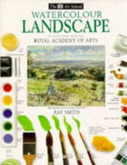 Cover of: Watercolour Landscape (Art School) by Ray Smith